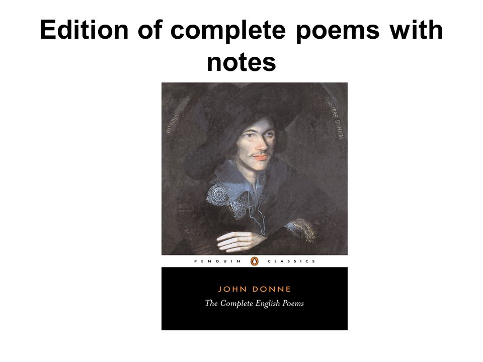 Edition of complete poems with notes