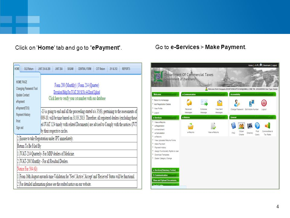 4 Click on Home tab and go to ePayment . Go to e-Services > Make Payment.