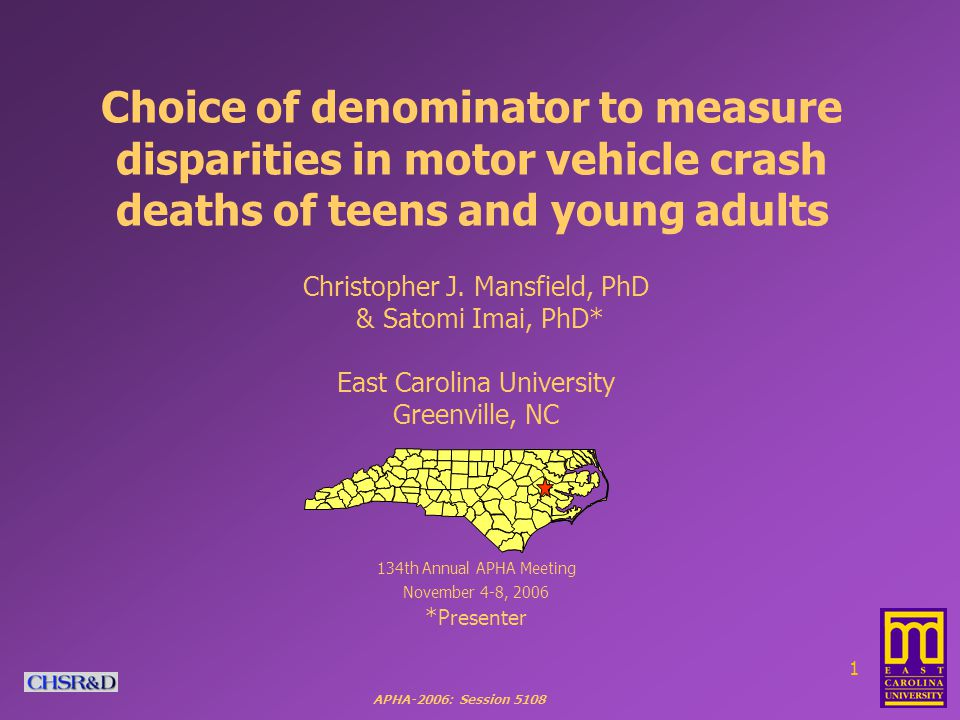 APHA-2006: Session Choice of denominator to measure disparities in motor vehicle crash deaths of teens and young adults Christopher J.