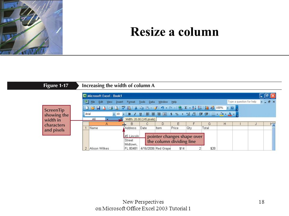 XP New Perspectives on Microsoft Office Excel 2003 Tutorial 1 18 Resize a column