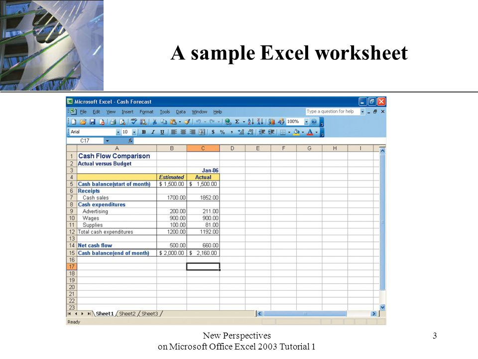 XP New Perspectives on Microsoft Office Excel 2003 Tutorial 1 3 A sample Excel worksheet