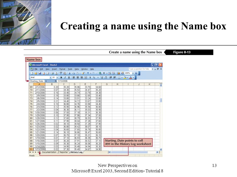 XP New Perspectives on Microsoft Excel 2003, Second Edition- Tutorial 8 13 Creating a name using the Name box