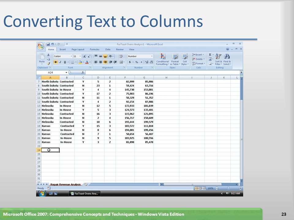 Converting Text to Columns Microsoft Office 2007: Comprehensive Concepts and Techniques - Windows Vista Edition23