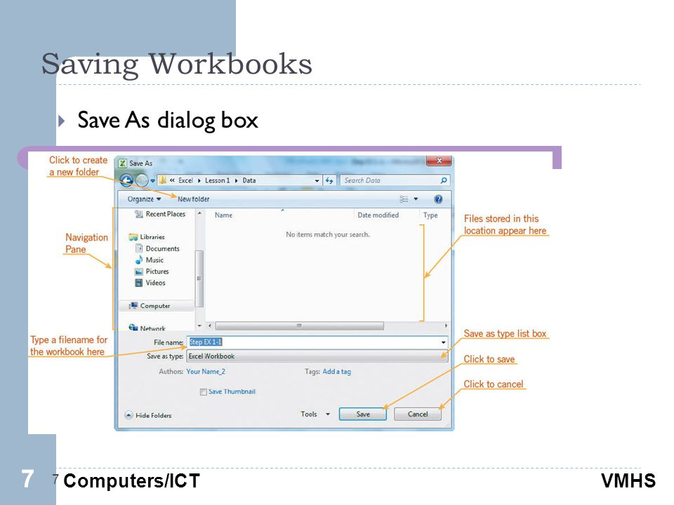 Computers/ICTVMHS Saving Workbooks 7  Save As dialog box 77