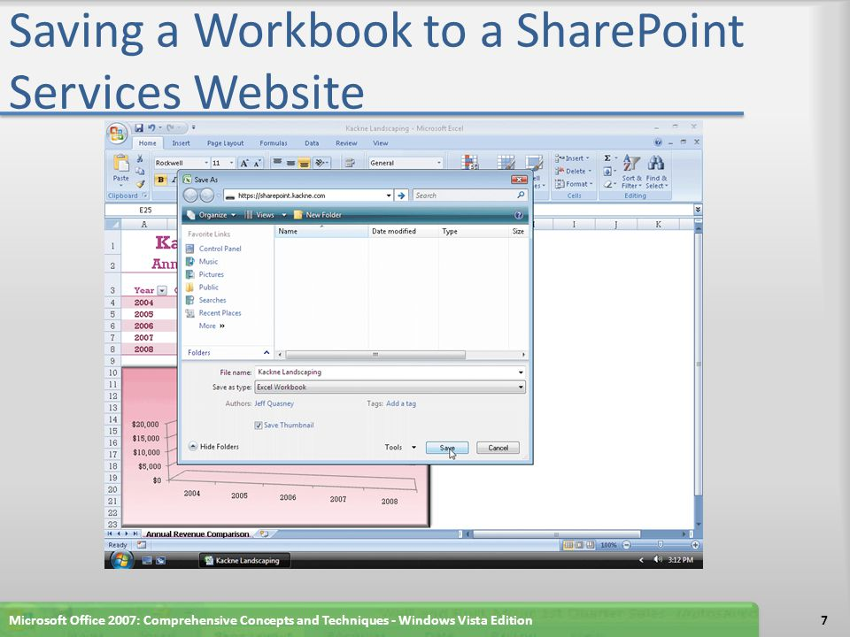 Saving a Workbook to a SharePoint Services Website Microsoft Office 2007: Comprehensive Concepts and Techniques - Windows Vista Edition7