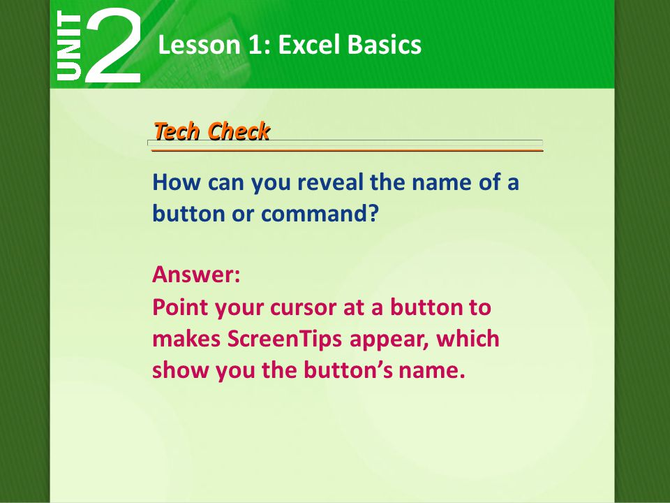 How can you reveal the name of a button or command.