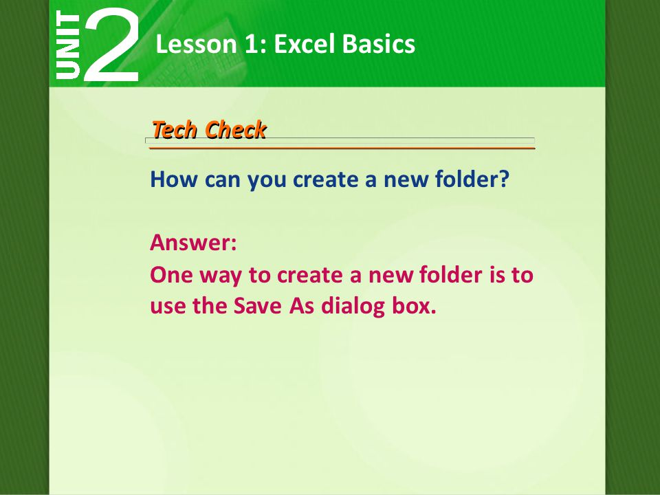 How can you create a new folder.