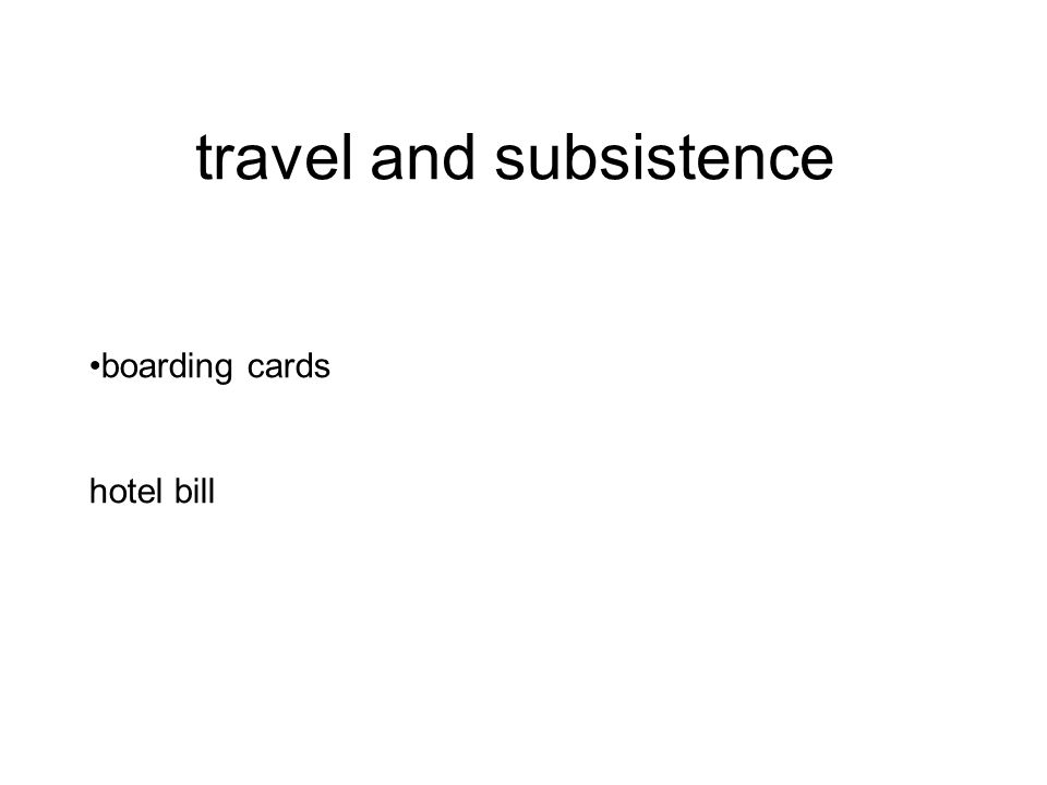 travel and subsistence boarding cards hotel bill