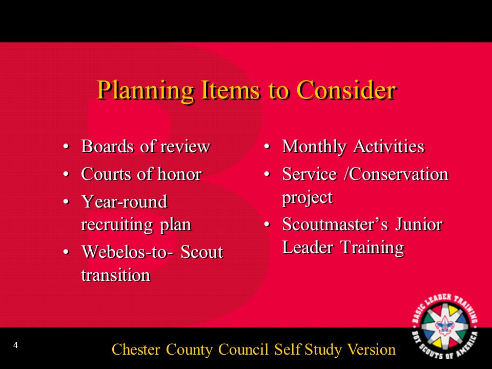 Chester County Council Self Study Version 3 Five Steps of Annual Troop Program Planning Do your homework.