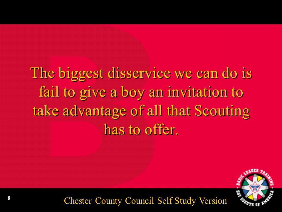 Chester County Council Self Study Version 7 Video No. 9: Growing the Troop
