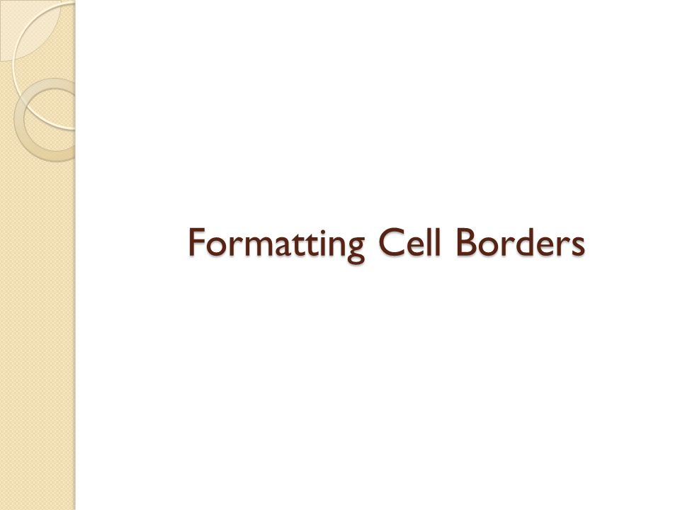 Formatting Cell Borders