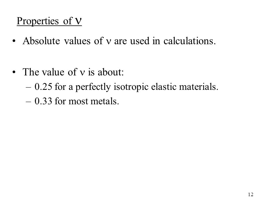 12 Absolute values of are used in calculations.