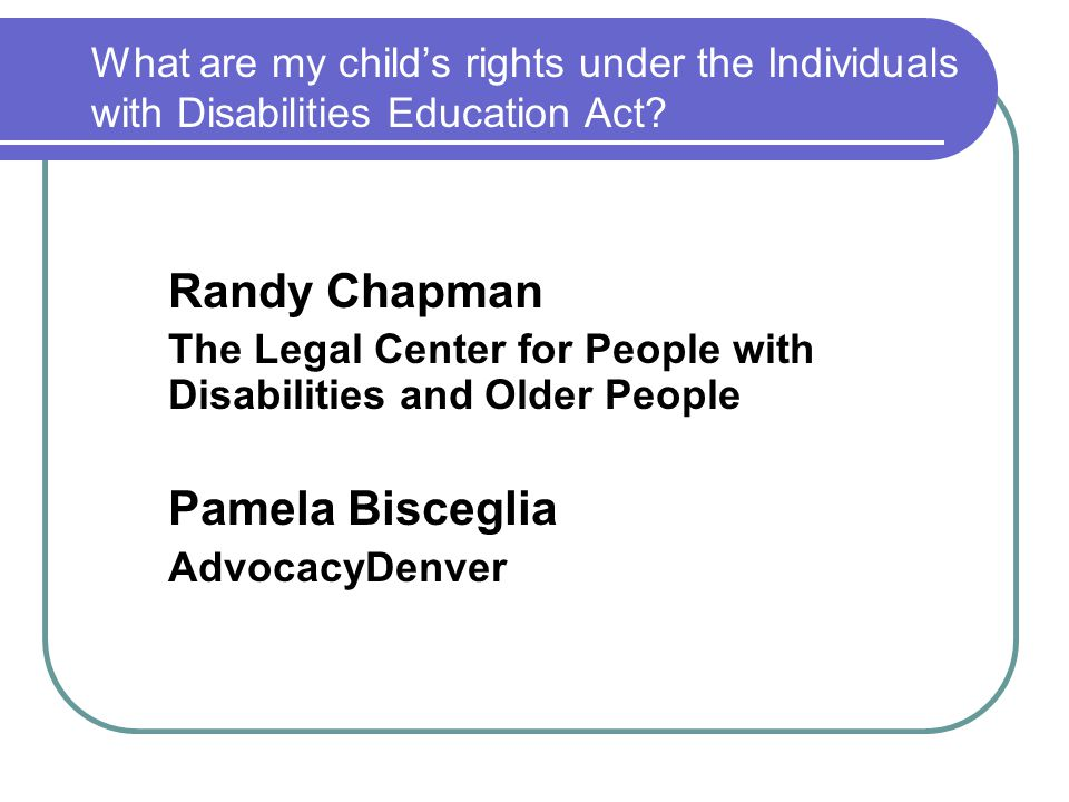 What are my child's rights under the Individuals with Disabilities Education Act.