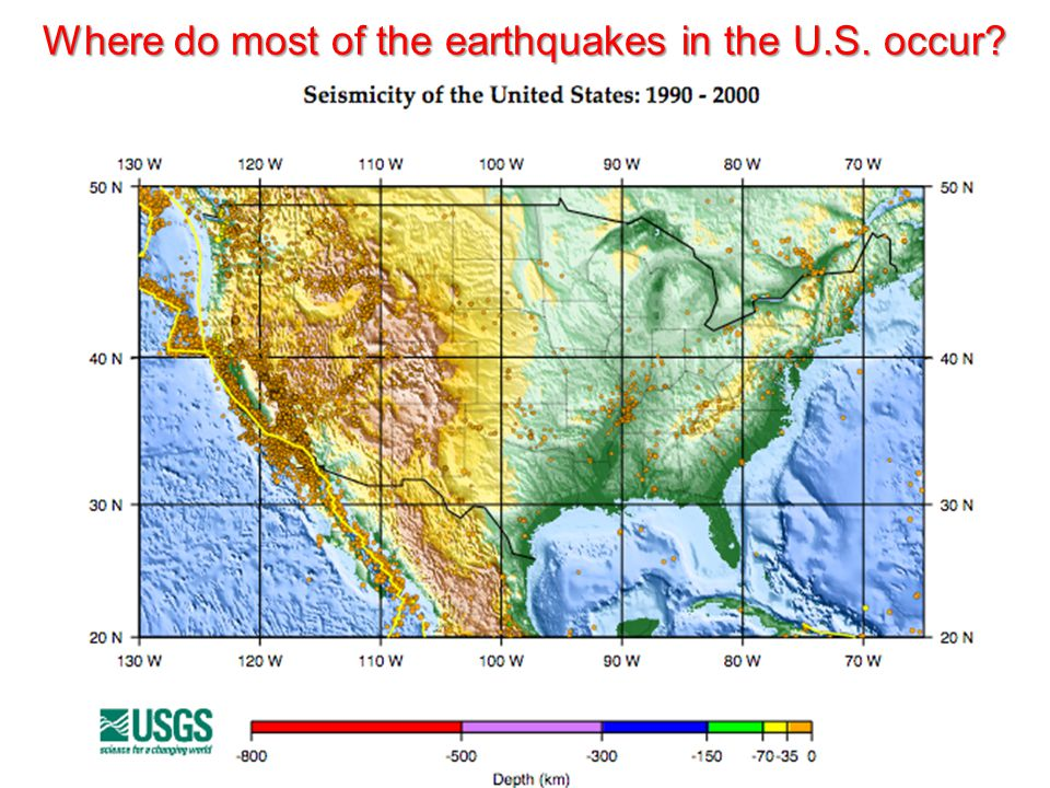 Where do most of the earthquakes in the U.S. occur