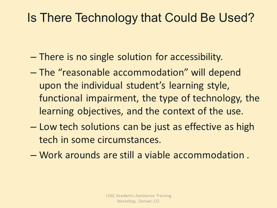 Is There Technology that Could Be Used. – There is no single solution for accessibility.
