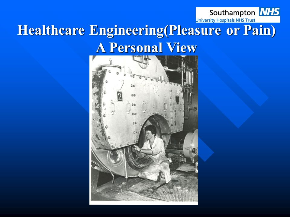 Healthcare Engineering(Pleasure or Pain) A Personal View
