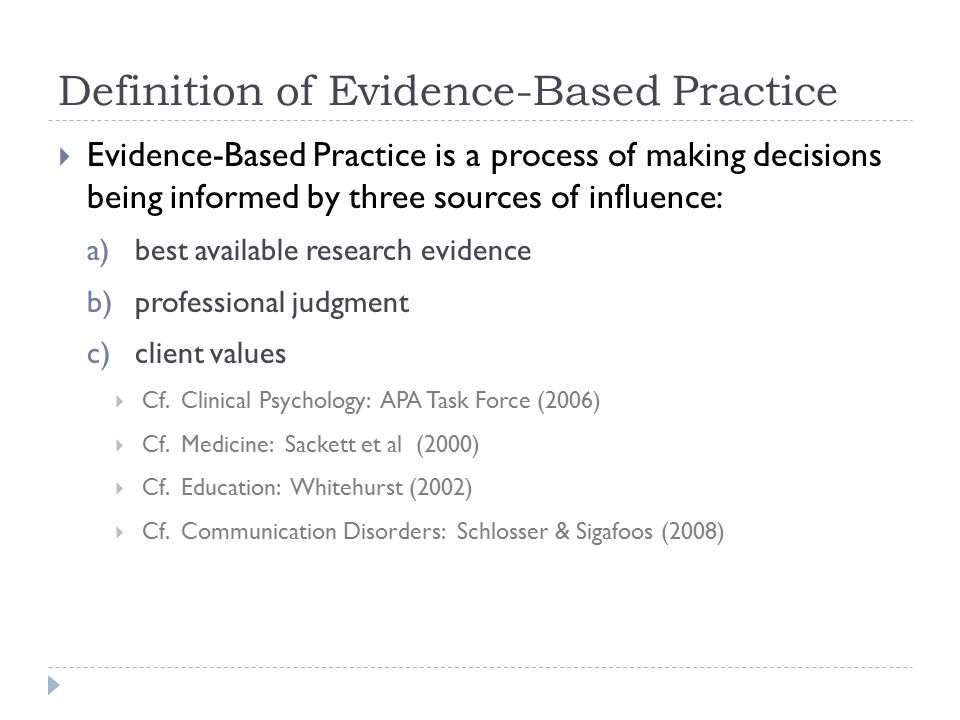 Evidence-Based, Empirically Supported, Best Practice Ronnie