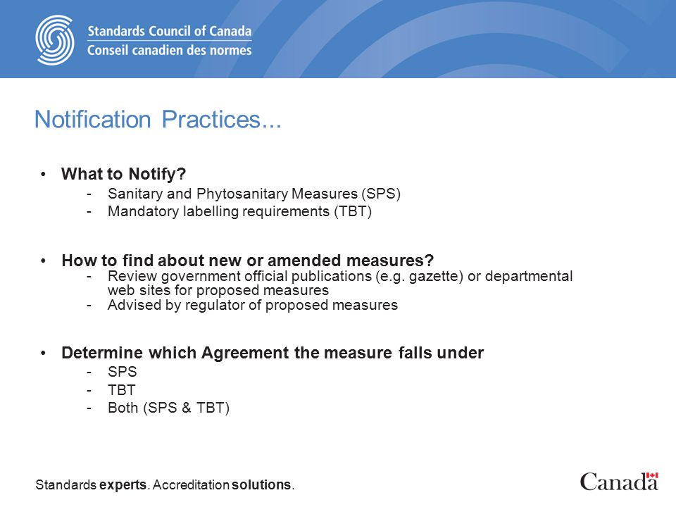 Standards experts. Accreditation solutions. Notification Practices...