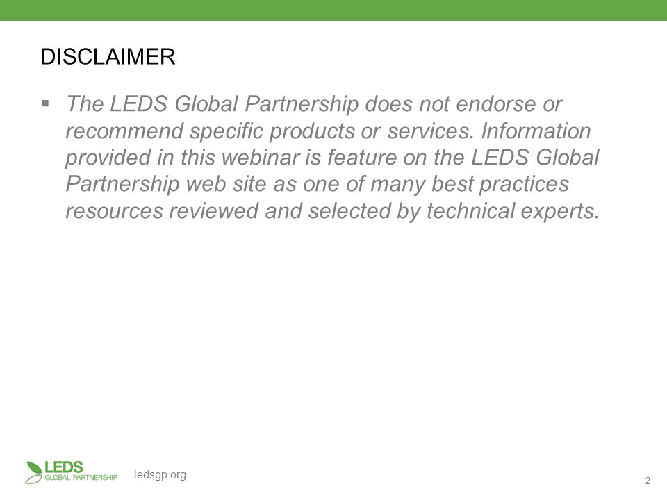 2 ledsgp.org  The LEDS Global Partnership does not endorse or recommend specific products or services.