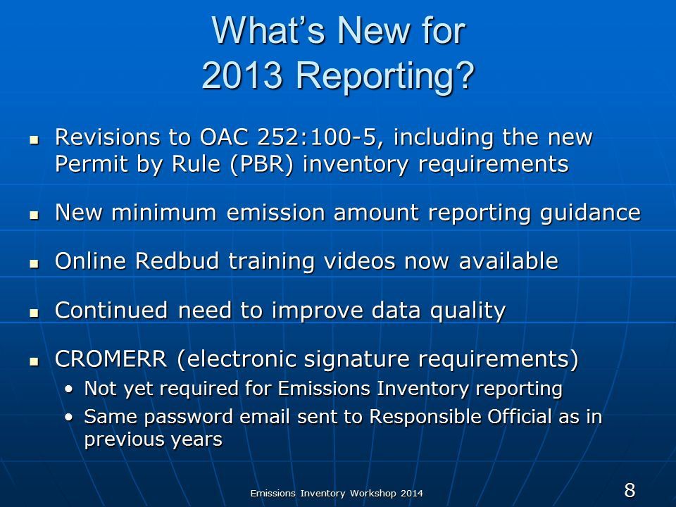 Emissions Inventory Workshop 2014 What's New for 2013 Reporting.