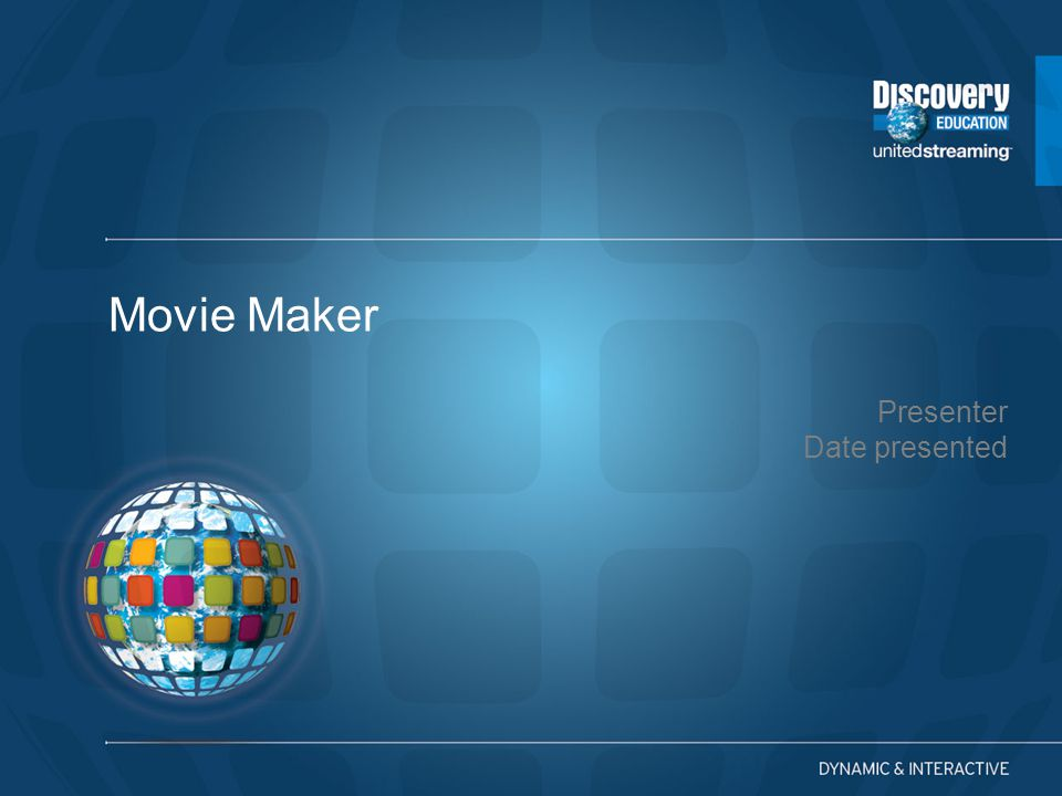 Presenter Date presented Movie Maker