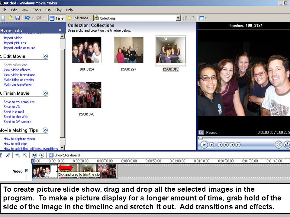 To create picture slide show, drag and drop all the selected images in the program.
