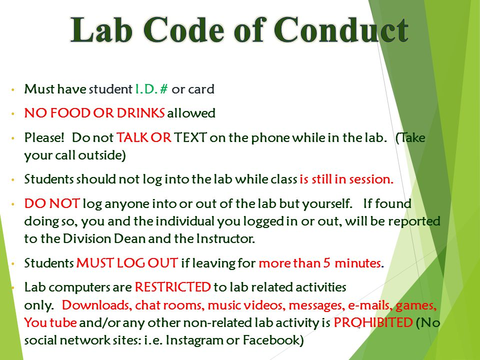 4 Must have student I.D. # or card NO FOOD OR DRINKS allowed Please.
