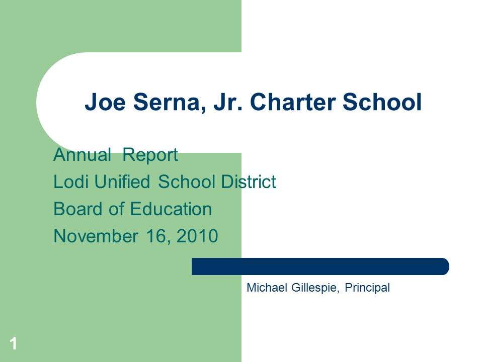 1 Joe Serna Jr Charter School Annual Report Lodi Unified School