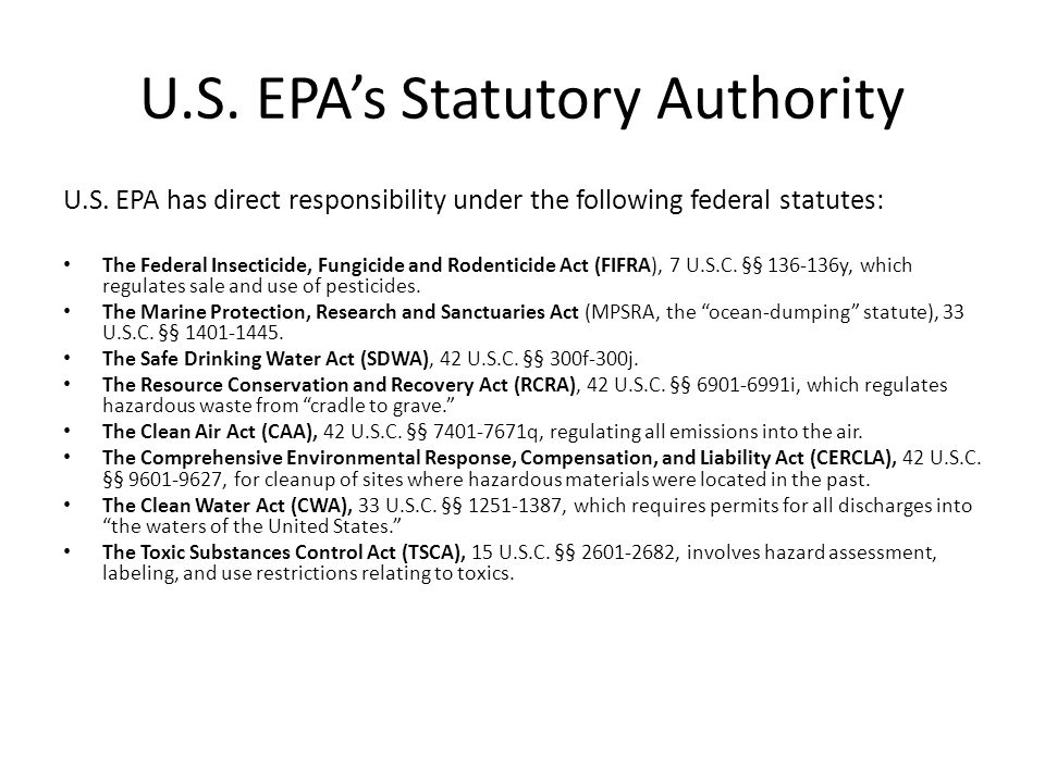 U.S. EPA's Statutory Authority U.S.