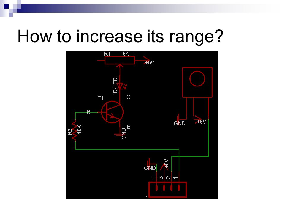 How to increase its range