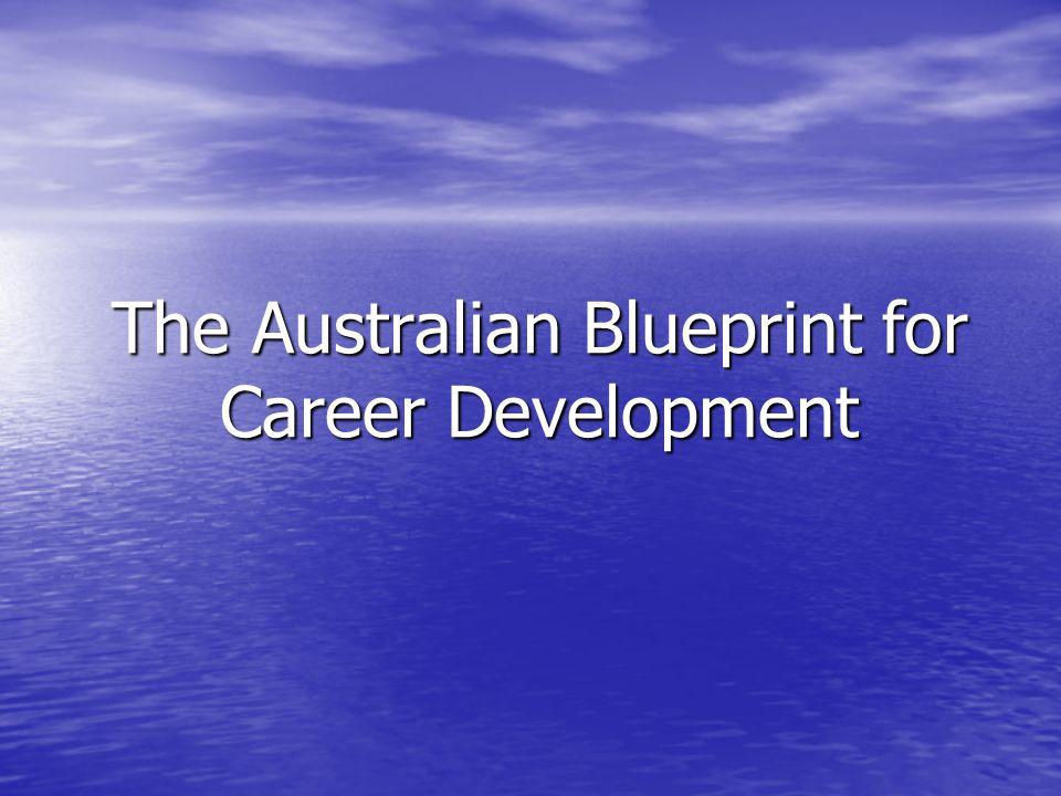 The australian blueprint for career development the blueprint 1 the australian blueprint malvernweather Images