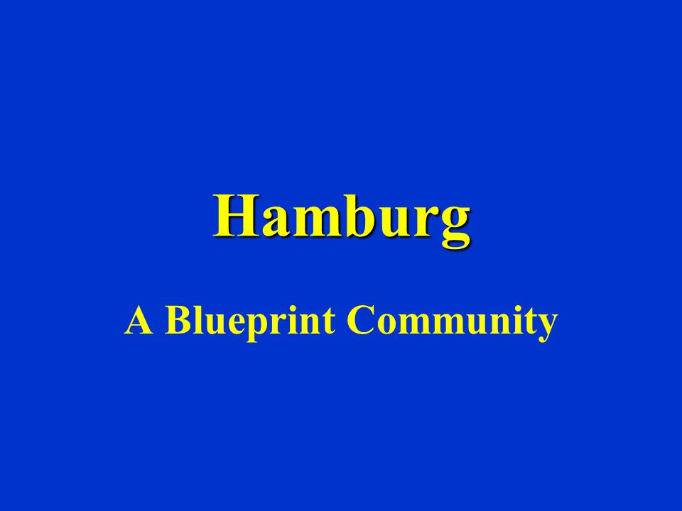Hamburg a blueprint community what is blueprint we are a group 1 hamburg a blueprint community malvernweather Choice Image