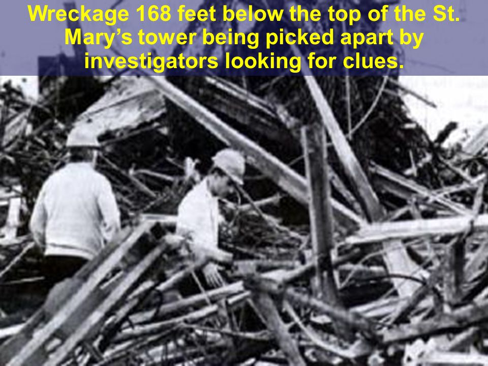 5/1/2015OSHA Office of Training & Education 10 Wreckage 168 feet below the top of the St.