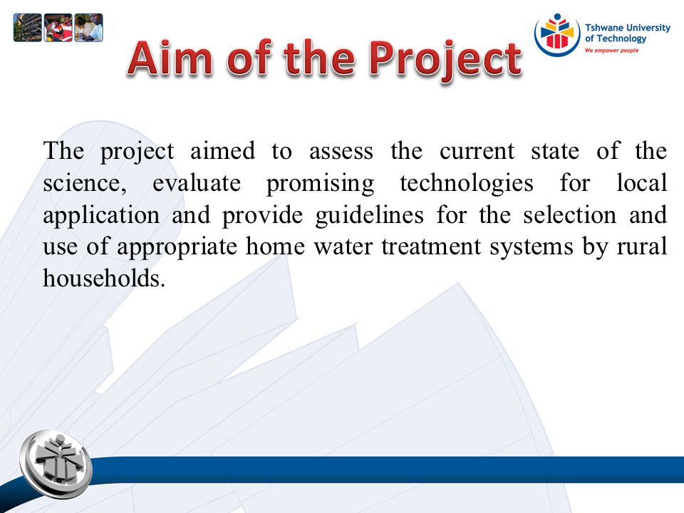 The project aimed to assess the current state of the science, evaluate promising technologies for local application and provide guidelines for the selection and use of appropriate home water treatment systems by rural households.
