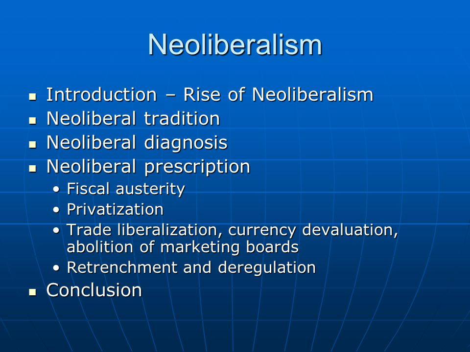 Neoliberalism Introduction Rise Of Neoliberalism Introduction