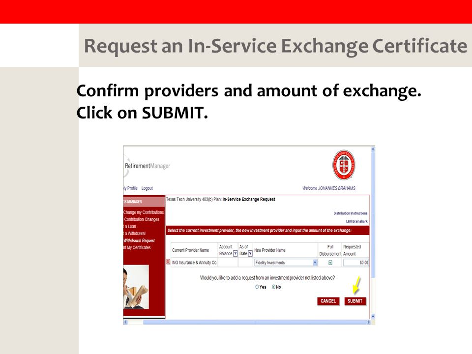 Request an In-Service Exchange Certificate Confirm providers and amount of exchange.