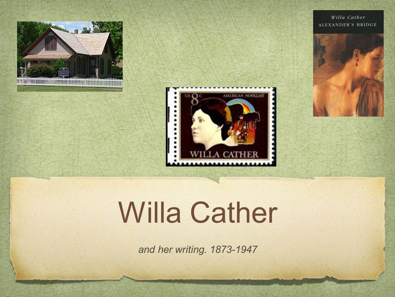 Willa Cather and her writing