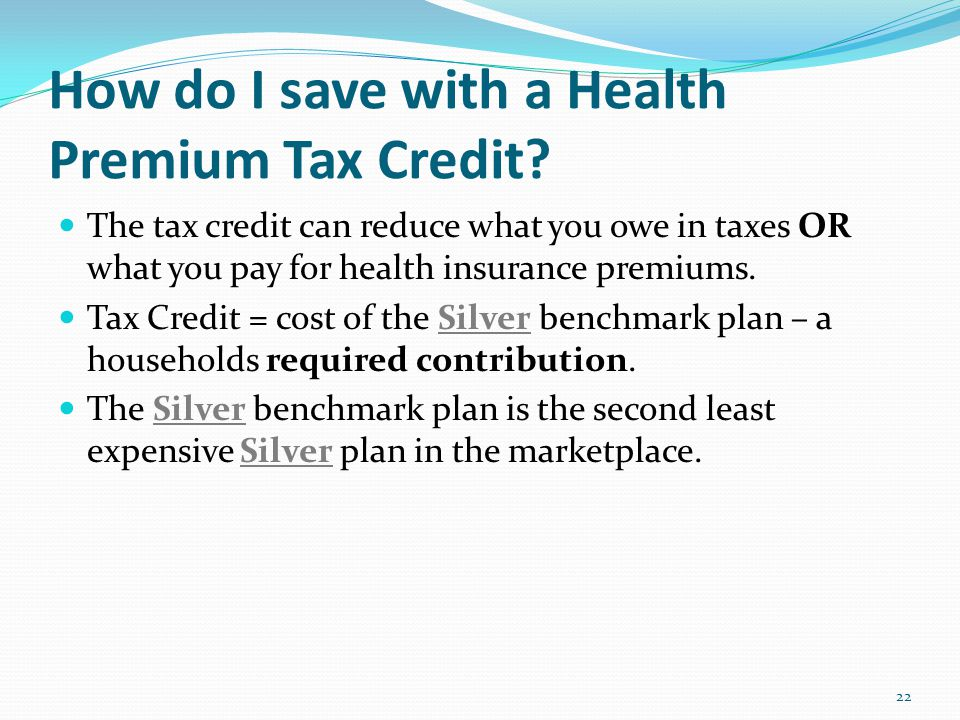 How do I save with a Health Premium Tax Credit.