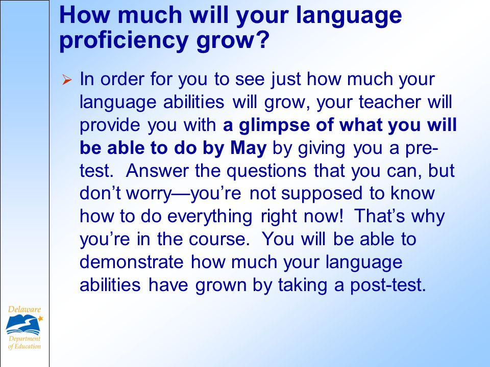 How much will your language proficiency grow.