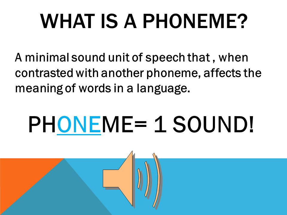 A minimal sound unit of speech that, when contrasted with another phoneme, affects the meaning of words in a language.