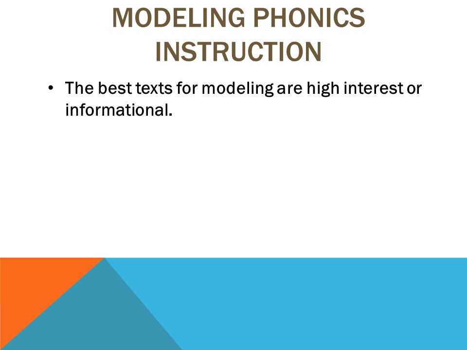 The best texts for modeling are high interest or informational.