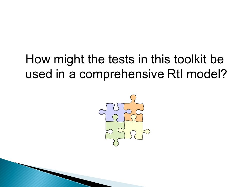 How might the tests in this toolkit be used in a comprehensive RtI model
