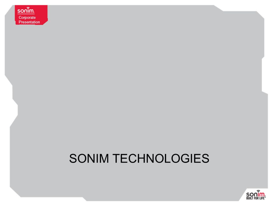 Corporate Presentation SONIM TECHNOLOGIES