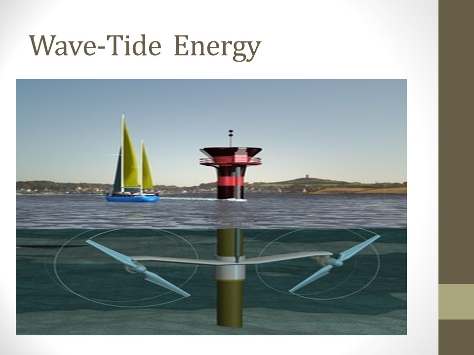 Wave-Tide Energy