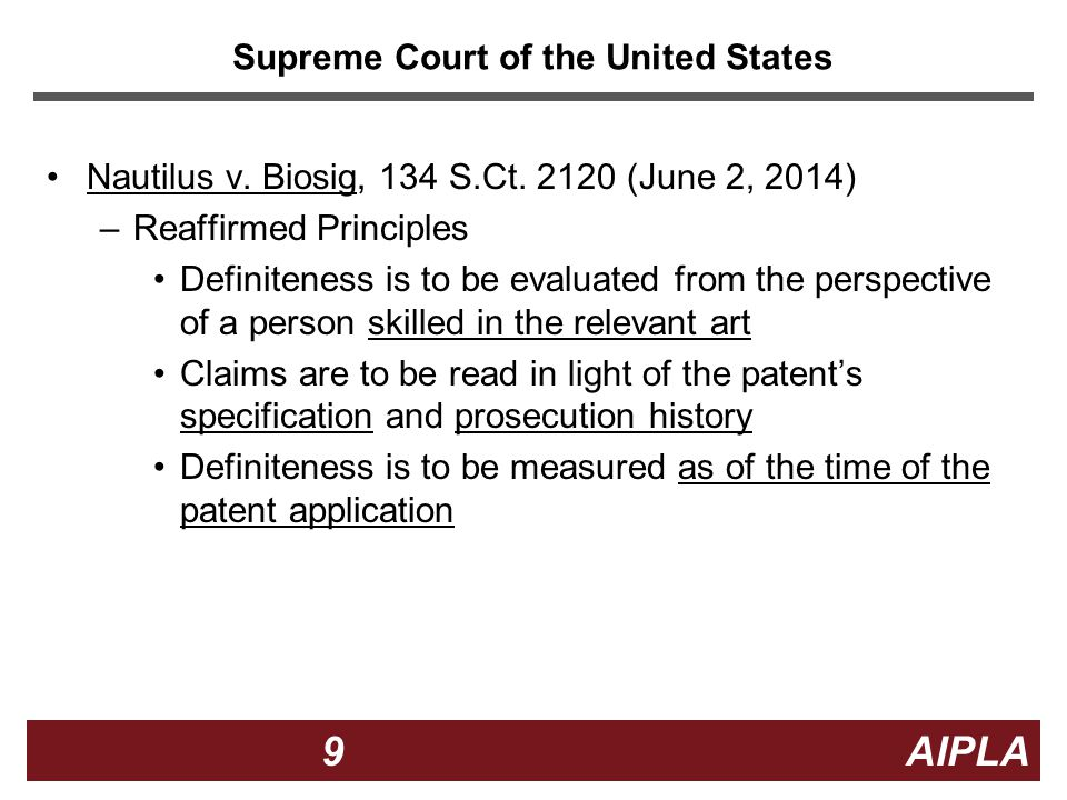 9 9 9 AIPLA Supreme Court of the United States Nautilus v.
