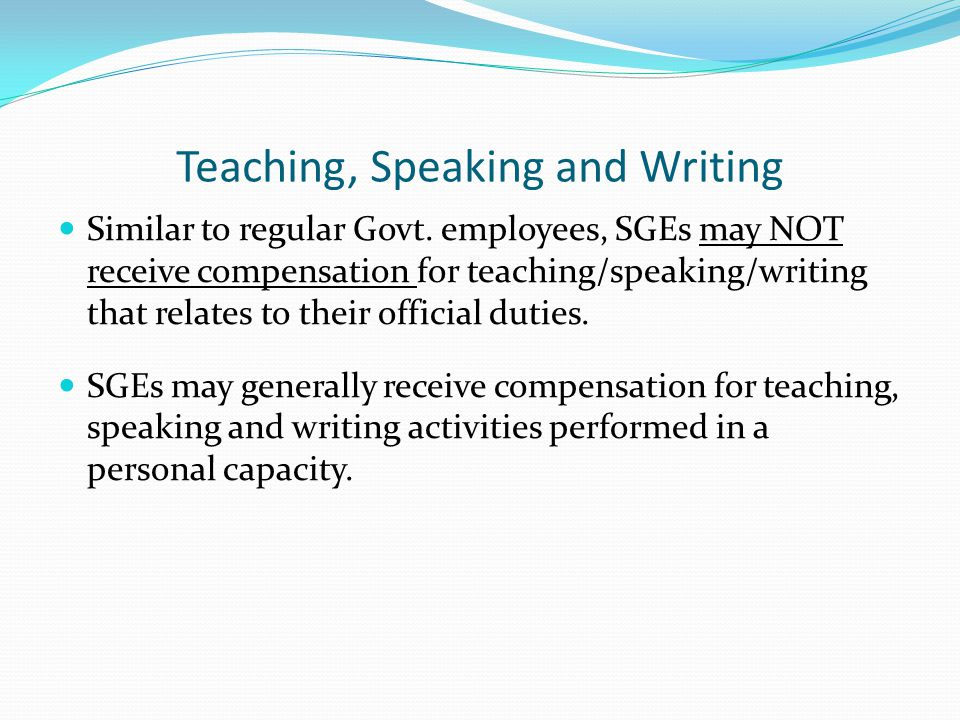 Teaching, Speaking and Writing Similar to regular Govt.