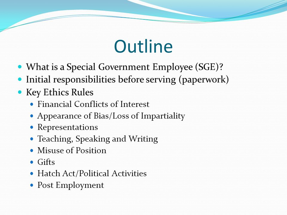 Outline What is a Special Government Employee (SGE).