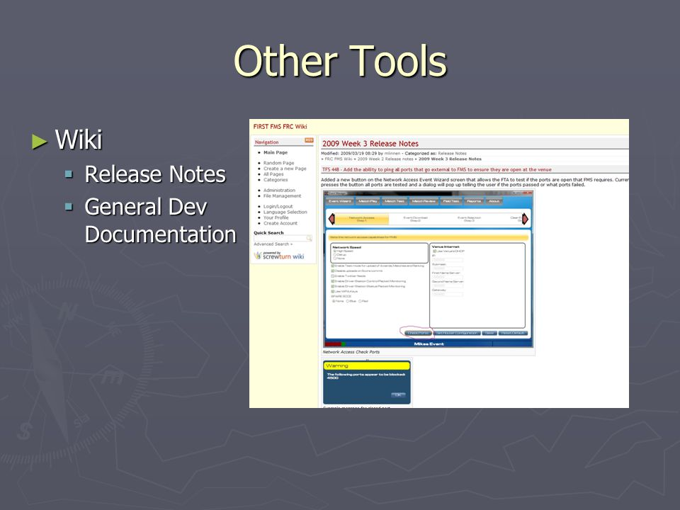 Other Tools ► Wiki  Release Notes  General Dev Documentation