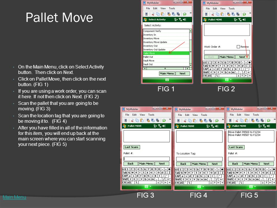 Pallet Move On the Main Menu, click on Select Activity button.