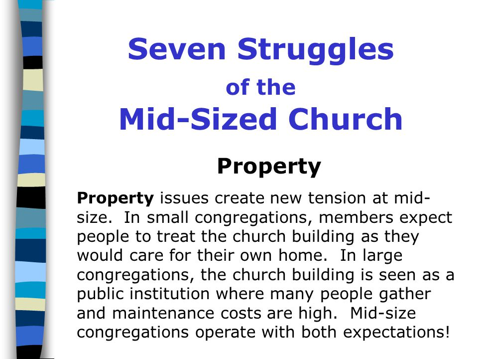 Seven Struggles of the Mid-Sized Church Procedure Procedure questions arise at mid-size.